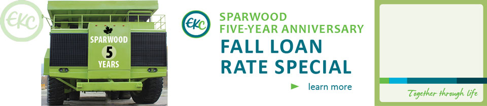 Sparwood 5th Anniversary Loan Special now on!