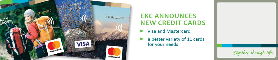 New credit cards at EKC